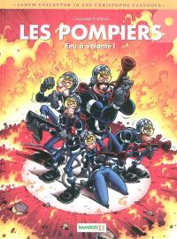 Les pompiers. Volume 9, Feu à volonté !