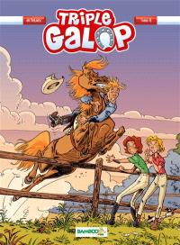 Triple galop. Volume 8