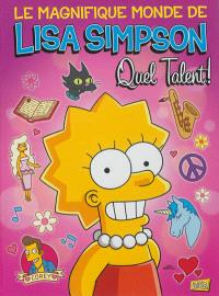 Le magnifique monde de Lisa Simpson. Volume 1, Quel talent !
