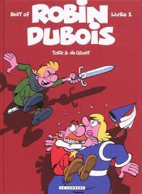 Robin Dubois : best of. Volume 1