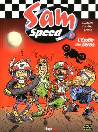 Sam speed. Volume 3, L'étoffe des zéros