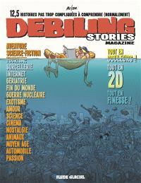 Debiling stories magazine : 12,5 histoires pas trop compliquées à comprendre (normalement)