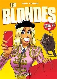 Les blondes. Volume 21, Olé !