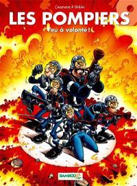 Les pompiers. Volume 9, Feu à volonté
