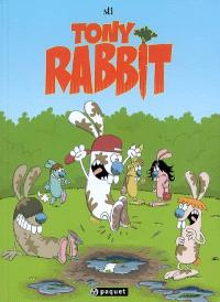 Les Rabbit, Ronan Rabbit; Tony Rabbit