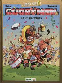 Les rugbymen, La 3e mi-temps