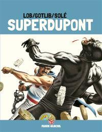 Superdupont. Volume 3, Opération Camembert