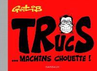 Trucs... machins chouette !