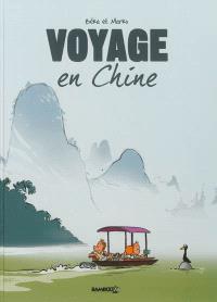 Voyage en Chine. Volume 1