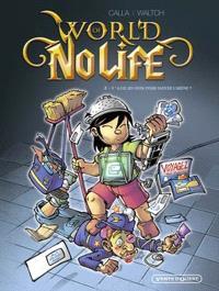 World of no life. Volume 2, Y a-t-il un geek pour sauver l'arène ?