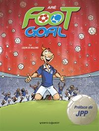 Foot goal. Volume 4, Leçon de ballons