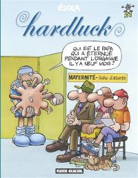 Edika. Volume 31, Hardluck