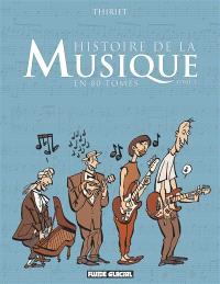 Histoire de la musique en 80 tomes. Volume 1