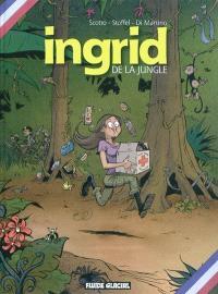 Ingrid de la jungle. Volume 1