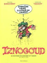 Iznogoud : 25 histoires : de 1962 à 1978