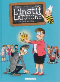 L'instit Latouche. Volume 2, Moi, directeur...