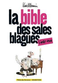 La bible des sales blagues. Volume 2, Livre deux