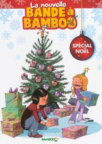 La nouvelle bande à Bamboo : spécial Noël
