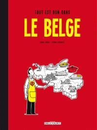 Le Belge. Volume 2, Tout est bon dans le Belge