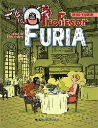 Le profesor Furia : leçon de savoir-vivre