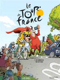 Le Tour de France. Volume 1, Les coulisses du Tour de France