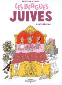 Les blagues juives. Volume 1, Mère promise !