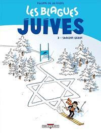 Les blagues juives. Volume 3, Shalom géant