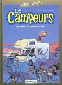 Les campeurs, Caravanes et camping-cars