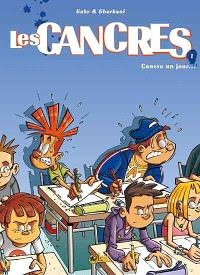 Les cancres. Volume 1, Cancres un jour...