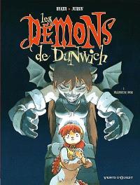Les démons de Dunwich. Volume 1, Malicieuse Rose