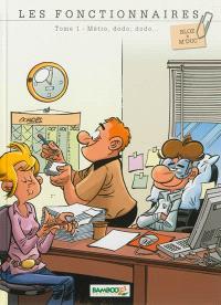 Les fonctionnaires. Volume 1, Métro, dodo, dodo...