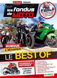 Les fondus de moto : humour & mécanique : le best of