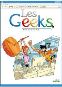 Les geeks. Volume 3, Si ça rate, formate !