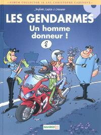 Les gendarmes. Volume 9, Un homme donneur !