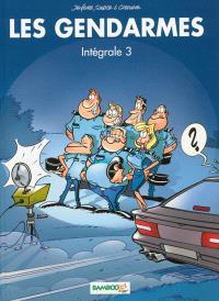 Les gendarmes : intégrale. Volume 3