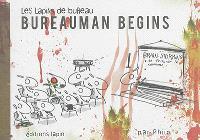 Les lapins de bureau. Volume 5, Bureauman begins