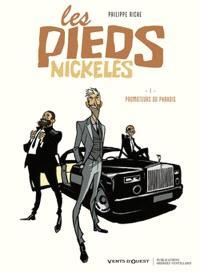 Les Pieds nickelés. Volume 1, Promoteurs du paradis