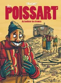 Les Poissart. Volume 1, Au bonheur des drames