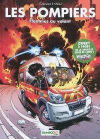 Les pompiers. Volume 11, Flammes au volant