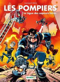 Les pompiers. Volume 8, La ligue des sapeurs-héros