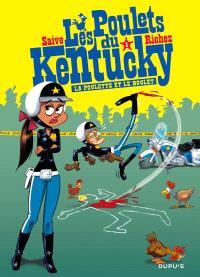 Les poulets du Kentucky. Volume 1, La poulette et le boulet
