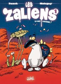 Les Zaliens. Volume 1, Ils sont dangereux