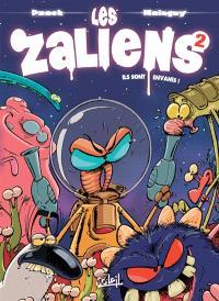 Les Zaliens. Volume 2, Ils sont envahis !