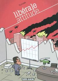 Libérale attitude