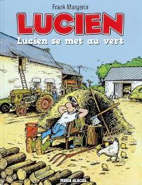 Lucien. Volume 5, Lucien se met au vert