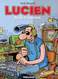 Lucien. Volume 3, Radio Lucien