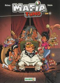 Mafia tuno. Volume 2, Don qui shoote