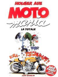 Motomania : la totale
