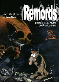 Pacush blues. Volume 10, Remords
