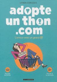 Adopte un thon.com : l'amour avec un grand @